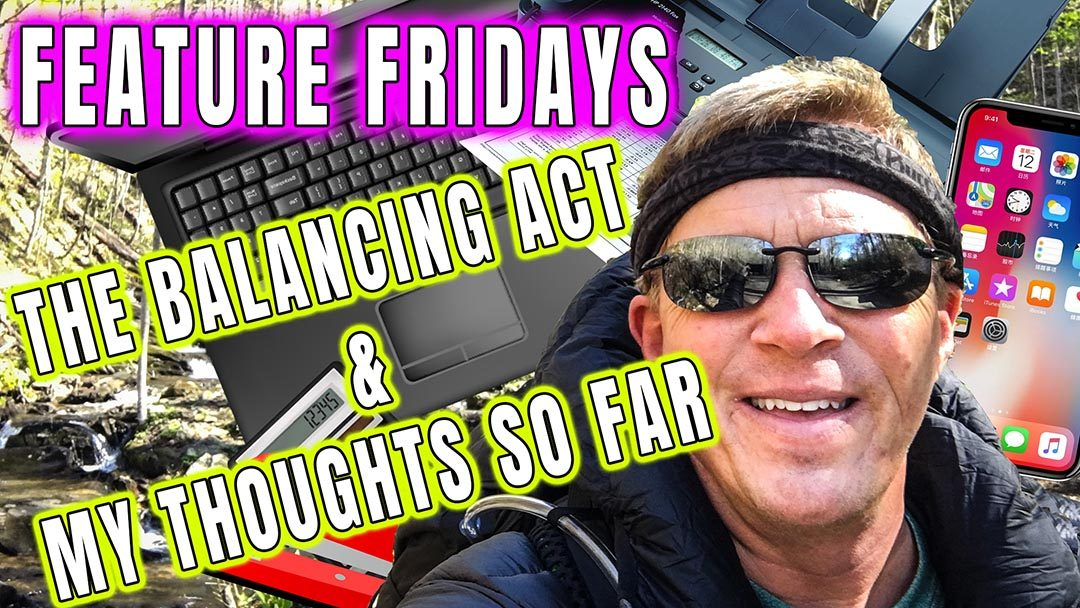 Feature Fridays – The Balancing Act & My Thoughts So Far