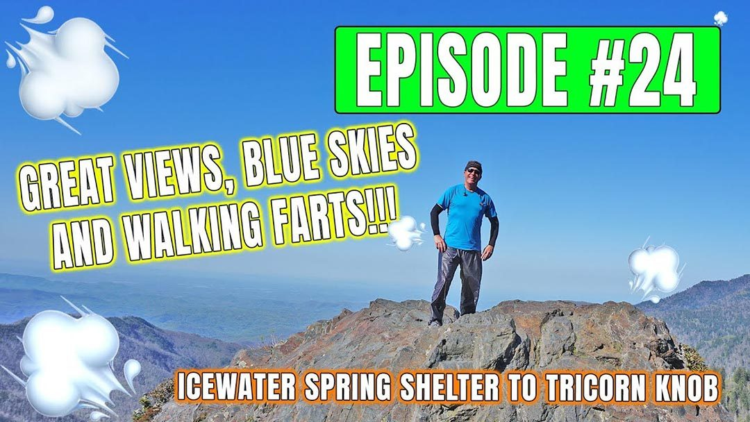 Episode 24 – Views, Blue Skies and Farts on the Appalachian Trail